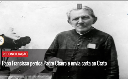 papa-francisco-perdoa-padre-cicero-e-envia-carta-ao-crato